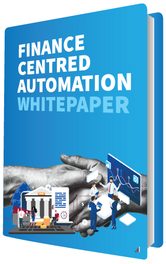 Finance Centred Automation White Paper